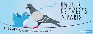 April 19: Twitter Day in Paris ~ Un Jour de Tweets à Paris